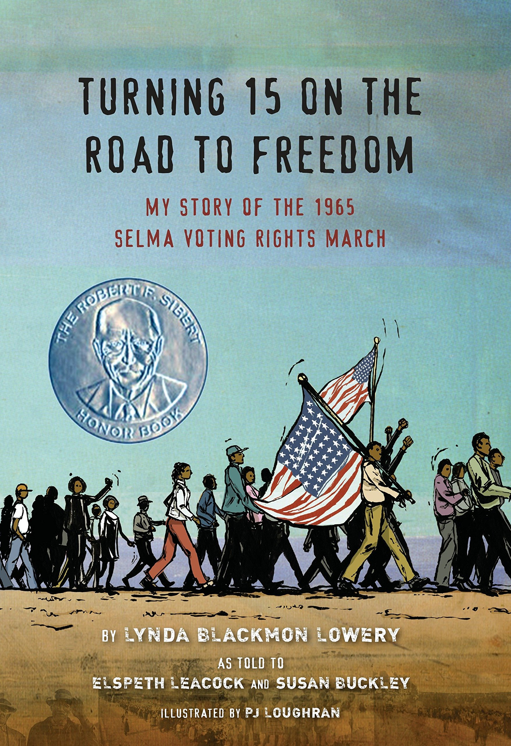 Download Turning 15 on the Road to Freedom: My Story of the 1965 Selma Voting Rights March pdf