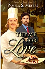 Thyme for Love (Cooking Up Trouble Book 1) Kindle Edition