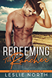 Redeeming the Rancher (Meier Ranch Brothers Book 2)