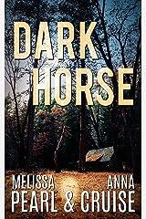 Dark Horse (Aspen Falls Novel) Kindle Edition