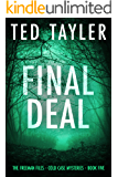 Final Deal: The Freeman Files Series - Book 5