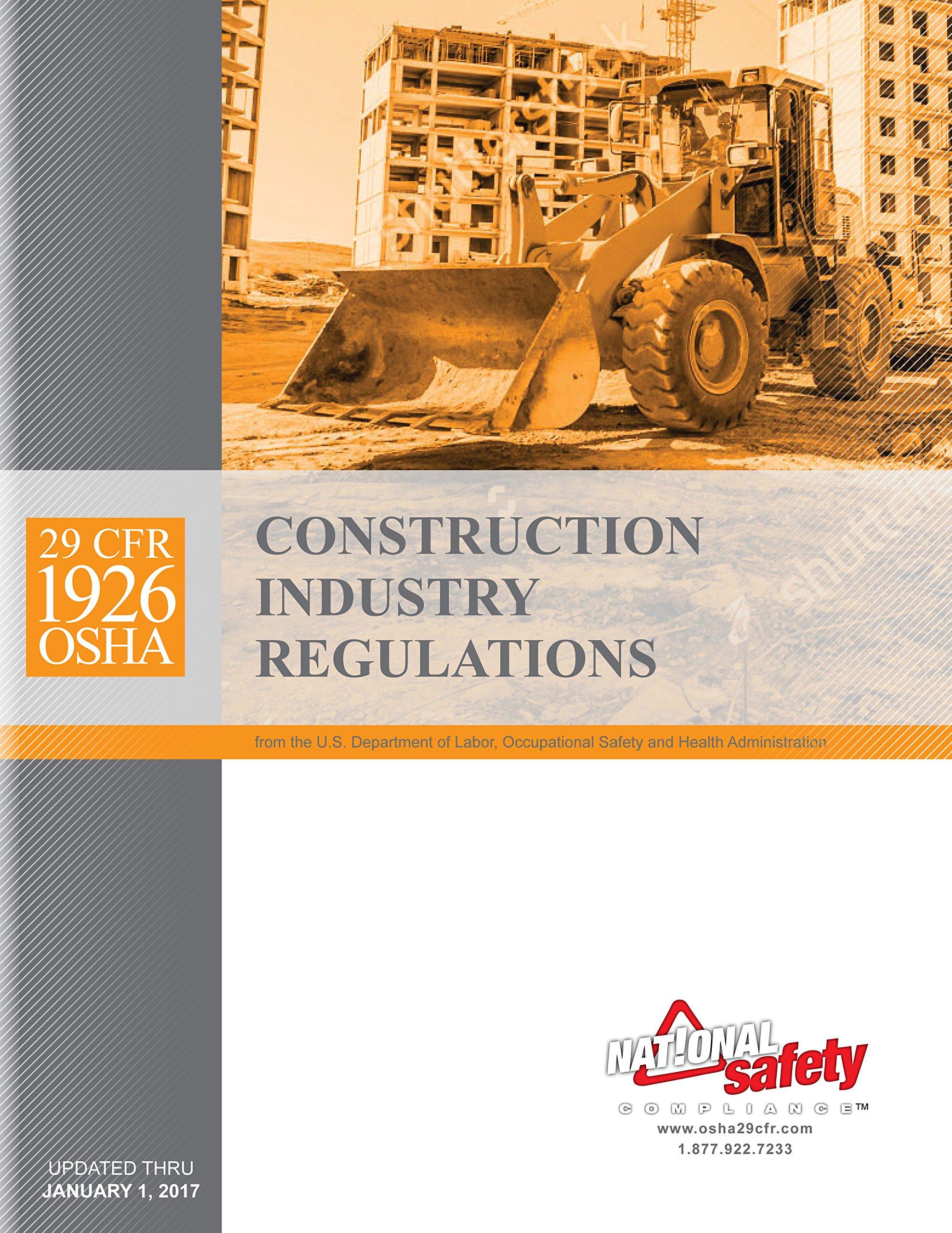 JANUARY 2017 Edition 29 CFR 1926 OSHA Construction Industry Regulations:  Amazon.com: Books