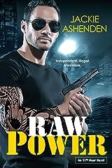 Raw Power (An 11th Hour Novel Book 1) Kindle Edition