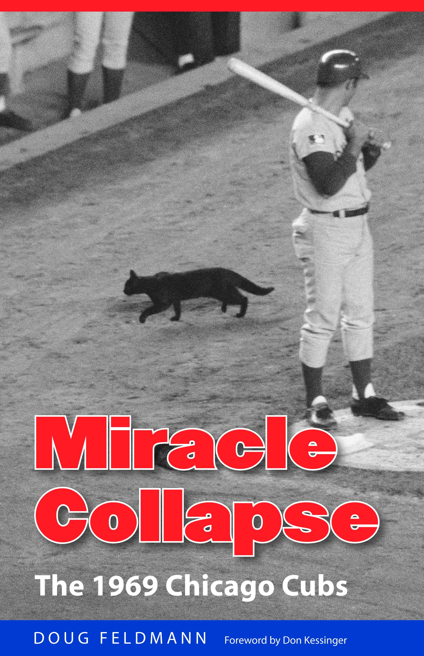 Miracle Collapse: The 1969 Chicago Cubs by Brand: Bison Books