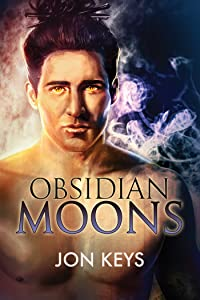 Obsidian Moons (Obsidian Series Book 2)