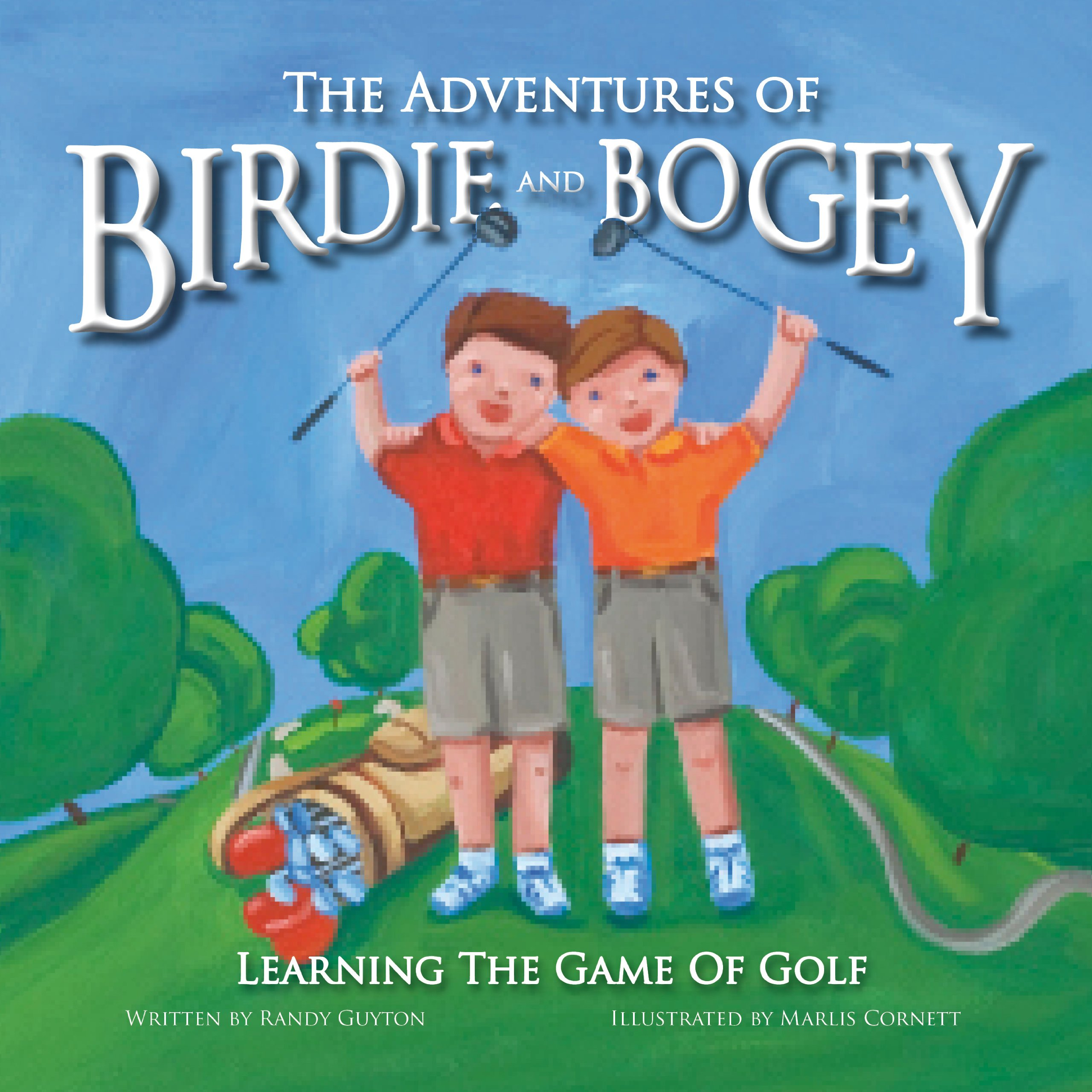 The Adventures of Birdie and Bogey: Learning The Game of Golf pdf epub