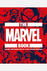 The Marvel Book: Expand Your Knowledge Of A Vast Comics Universe Kindle Edition