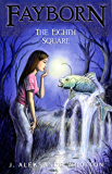 The Eighth Square (Fayborn Book 2)