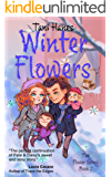 Winter Flowers (The Flower Series Book 2)