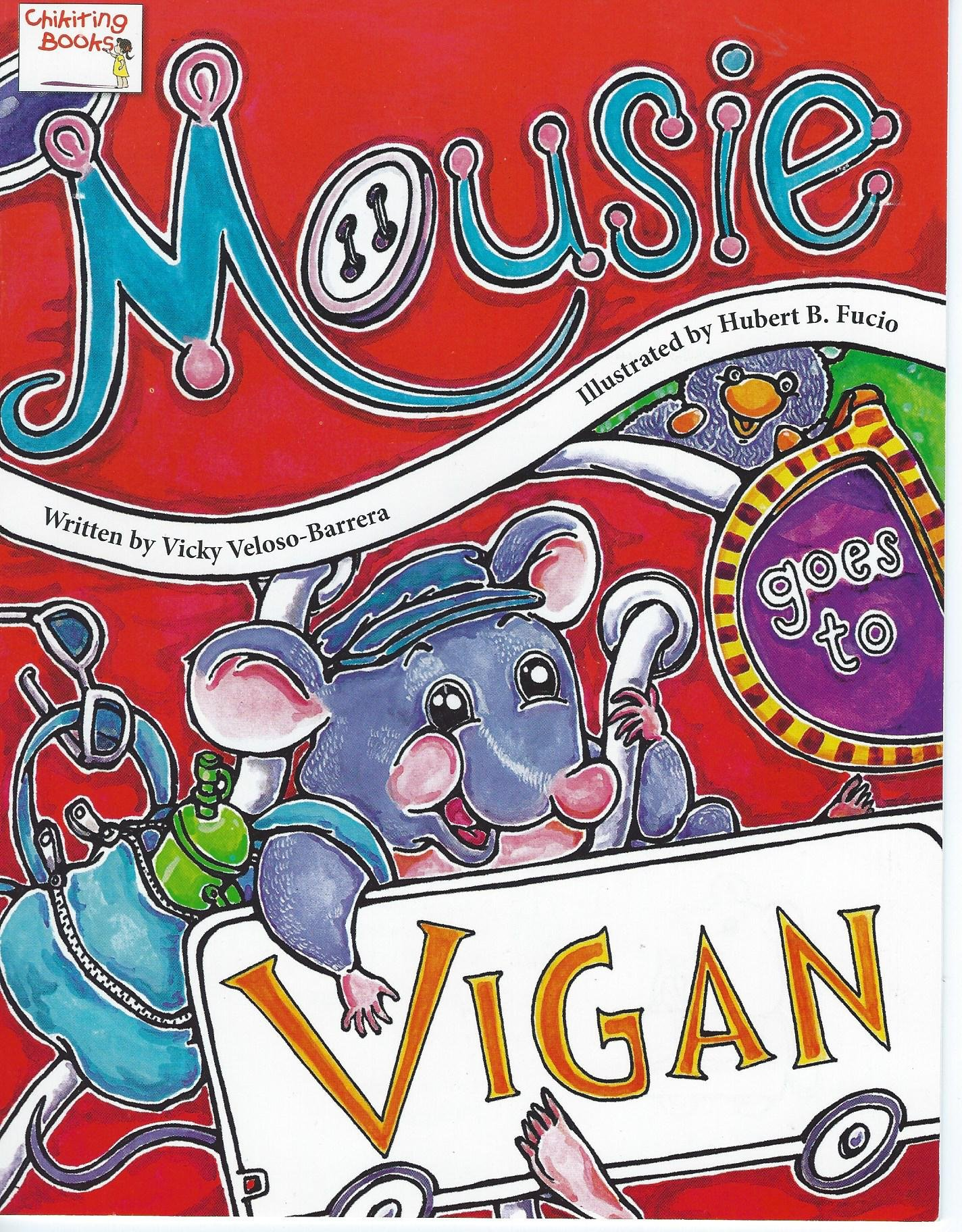 Mousie Goes To Vigan Paperback – 2010