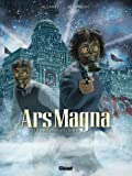 Ars Magna - Tome 02: Transmutation