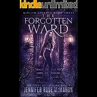 The Forgotten Ward (Asylum Savants Book 3)