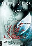 Wolf Shadow - Magische Versuchung (Wolf-Shadow-Reihe 2)