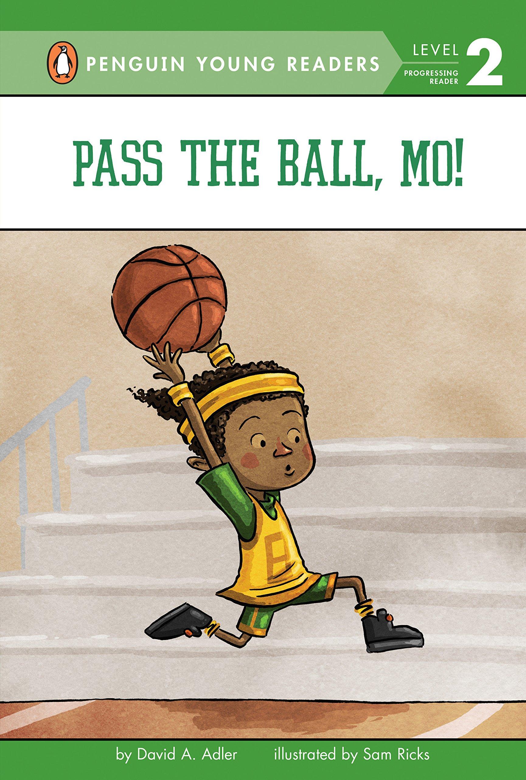 Amazon.com: Pass the Ball, Mo! (Mo Jackson) (9780425289785): Adler, David A., Ricks, Sam: Books