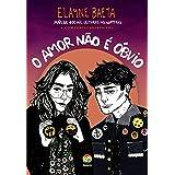 O Amor Nao e Obvio (Em Portugues do Brasil)