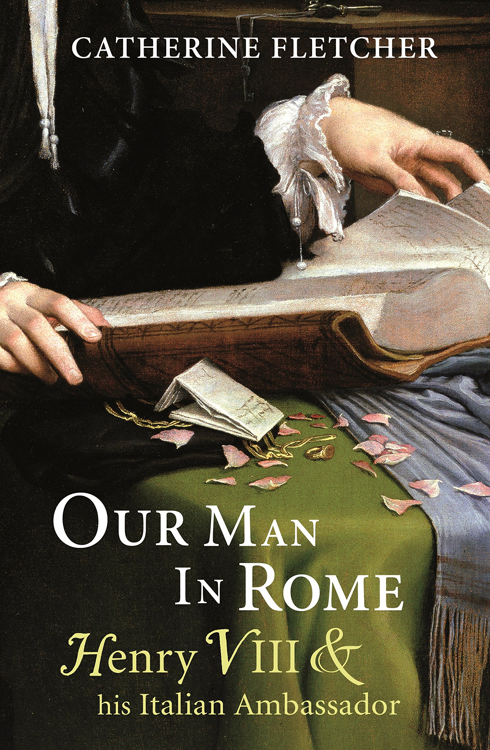 Our Man in Rome: Henry VIII and his Italian Ambassador PDF