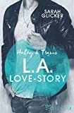 Haley & Travis - L.A. Love Story: Roman (Pink Sisters, Band 2)