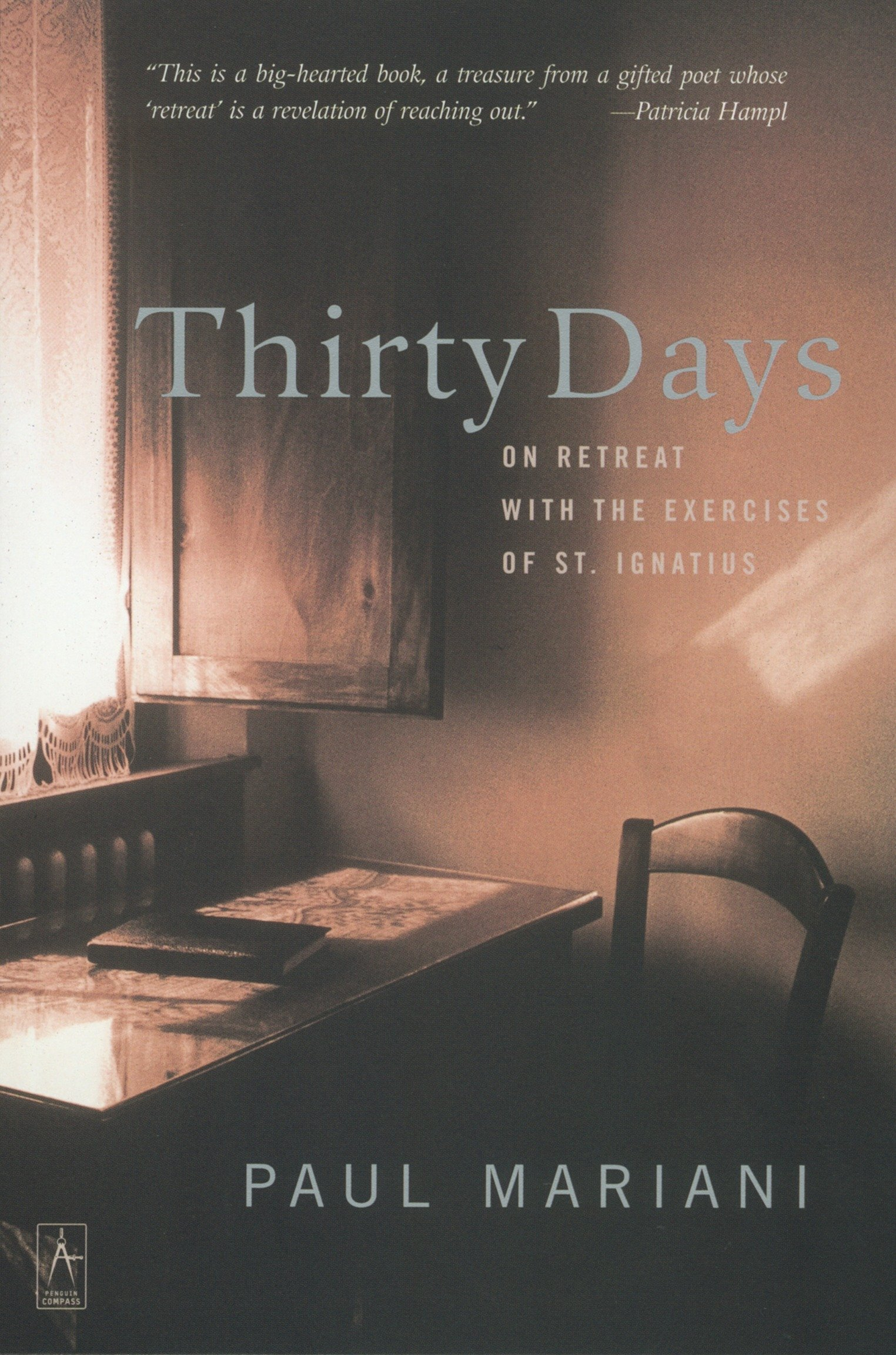 Read Online Thirty Days: On Retreat with the Exercises of St. Ignatius (Compass) pdf