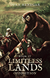 Limitless Lands Book 4: Opposition (A LitRPG Adventure) (English Edition)