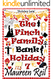 The Finch Family Bank Holiday 7 (Comical Vacations)