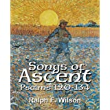 Songs of Ascent (Psalms 120-134):15 Brief Devotional Studies (JesusWalk Bible Study Series)