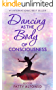 Dancing as the Body of Consciousness (English Edition)