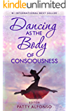 Dancing as the Body of Consciousness