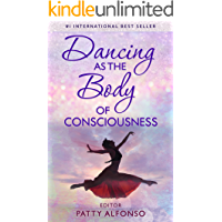 Dancing as the Body of Consciousness book cover