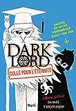 Collé pour l'éternité. Dark Lord, tome 3: Dark Lord, tome 3