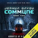Commune: Book Two: Commune Series 2