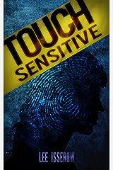 Touch Sensitive: A Noir Supernatural Thriller Kindle Edition