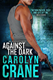 Against the Dark: The Spy's Fake Fiance (Undercover Associates Book 1)