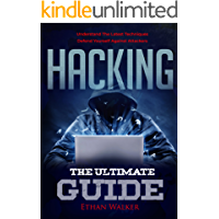 Hacking: The Ultimate Guide