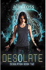 Desolate: A Young Adult Urban Fantasy Novel (Desolation Book 2) Kindle Edition