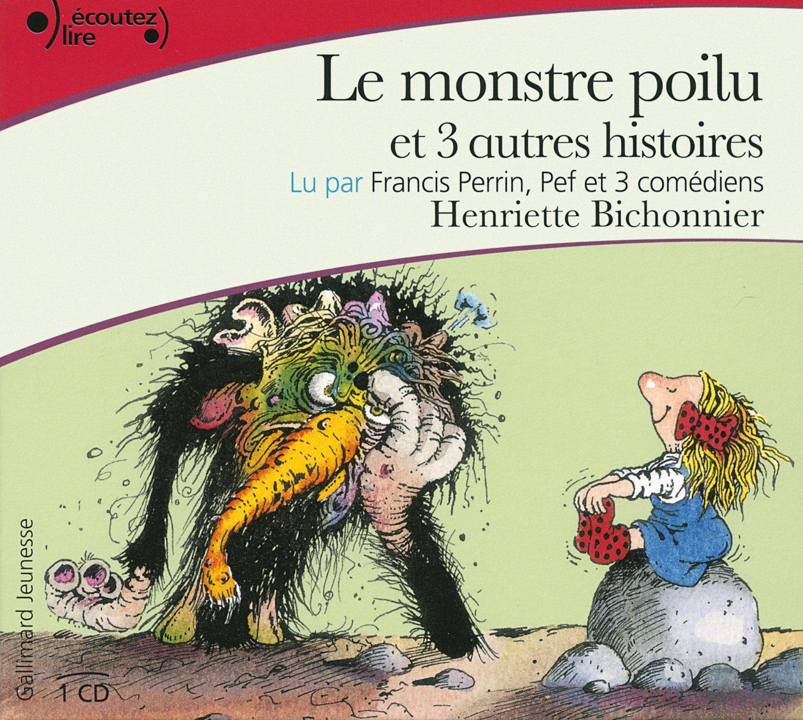 [Ebooks Audio] LE MONSTRE POILU et 3 autres histoires d'Henriette Bichonnier