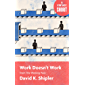Work Doesn't Work: From The Working Poor (English Edition)
