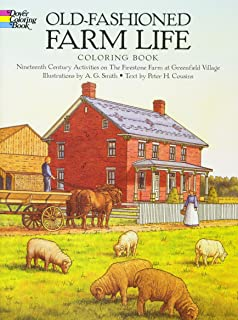 Old Fashioned Farm Life Coloring Book Nineteenth Century Activities On The Firestone At