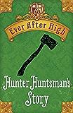 Ever After High Shorts: Hunter Huntsman's Story