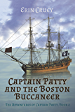 The Adventures of Captain Patty: Captain Patty and the Boston Buccaneer