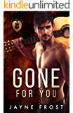 Gone for You: A Rock Star Romance (Sixth Street Band Series Book 1)