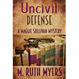 Uncivil Defense (Maggie Sullivan Mysteries Book 7)