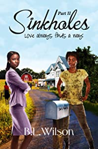 Sinkholes: Part Two: love always finds a way
