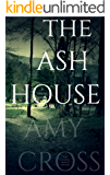 The Ash House (English Edition)