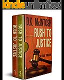 Rush To Justice Books 1 & 2: Brady Flynn Legal Thriller Series - Books 1 & 2