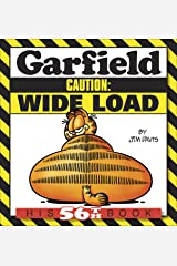 Garfield Caution: Wide Load: His 56th Book (Garfield Series) Kindle Edition
