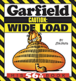 Garfield Caution: Wide Load: His 56th Book (Garfield Series) (English Edition)