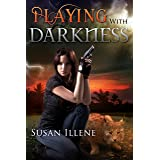 Playing with Darkness: Book 3.5 (Sensor Series 7)