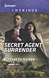 Secret Agent Surrender (The Lawmen: Bullets and Brawn)