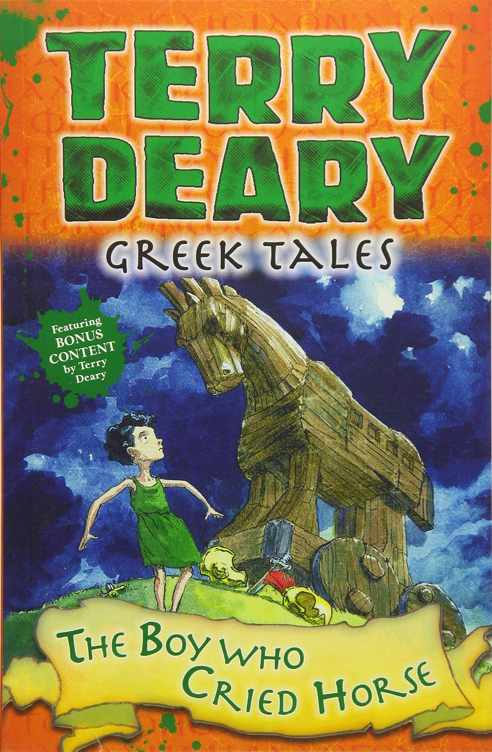Download Greek Tales: The Boy Who Cried Horse (Terry Deary's Historical Tales) pdf
