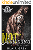 Not Anticipated (Red Eyes MC Romance Series -  Book #4)